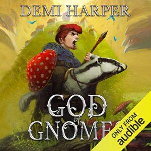 God of Gnomes: God of Gnomes, Book 1