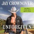 Unforgiven: Loveless, Texas, Book 2