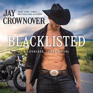 Blacklisted: Loveless, Texas, Book 3