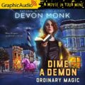 Dime A Demon [Dramatized Adaptation]: Ordinary Magic, Book 5