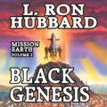 Black Genesis: Mission Earth, Volume 2