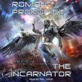 The Incarnator: Project Stellar Series, Book 1