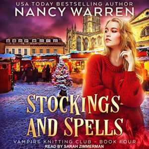 Stockings and Spells: Vampire Knitting Club Series, Book 4