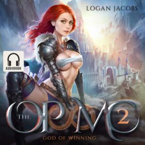 God of Winning: The OP MC, Book 2