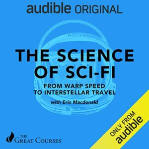 The Science of Sci-Fi