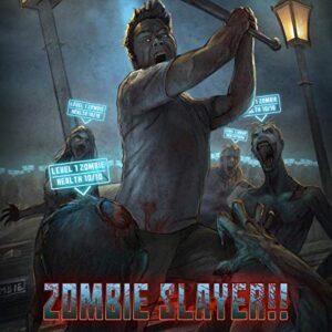 Zombie Slayer!!