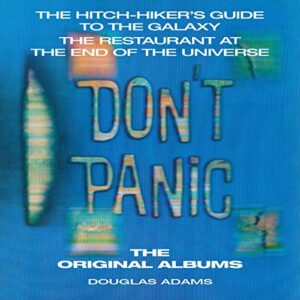 The Hitchhikers Guide to the Galaxy: The Original Albums