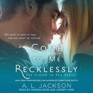 Come to Me Recklessly