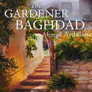The Gardener of Baghdad