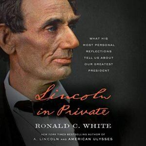 Lincoln in Private