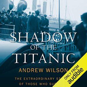 Shadow of the Titanic