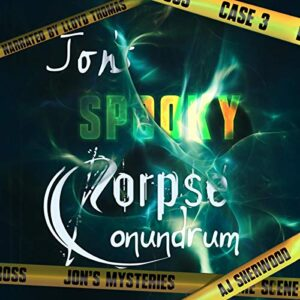 Jons Spooky Corpse Conundrum