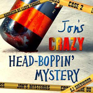 Jons Crazy Head-Boppin Case