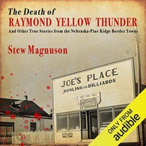 The Death of Raymond Yellow Thunder