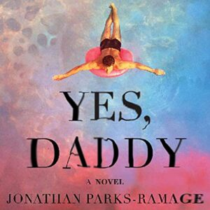 Yes, Daddy: A Novel