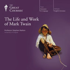 The Life and Work of Mark Twain