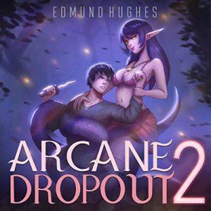 Arcane Dropout 2