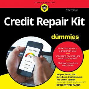 Credit Repair Kit for Dummies (5th Edition)