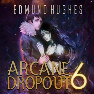 Arcane Dropout 6