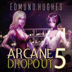 Arcane Dropout 5