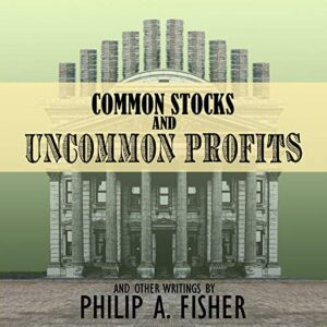 Common Stocks and Uncommon Profits and Other Writings, 2nd Edition