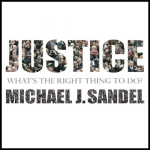 Justice: Whats the Right Thing to Do?