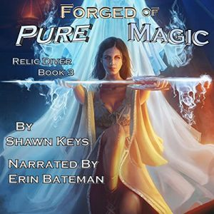 Forged of Pure Magic