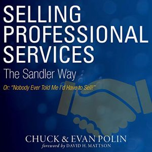 Selling Professional Services the Sandler Way