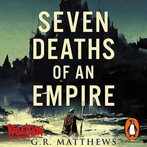 Seven Deaths of an Empire