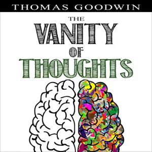 The Vanity of Thoughts