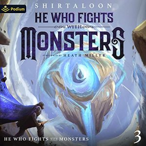 He Who Fights with Monsters 3