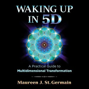 Waking Up in 5D