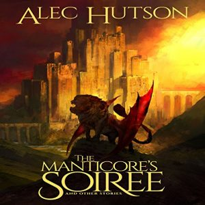 The Manticores Soiree