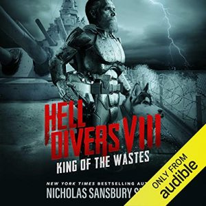 Hell Divers VIII: King of the Wastes