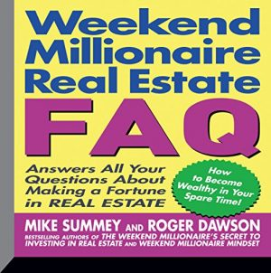 Weekend Millionaires Real Estate FAQ