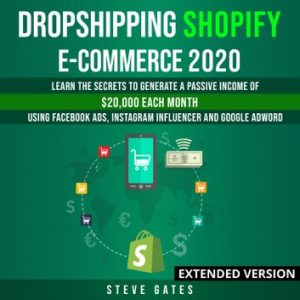 Dropshipping Shopify E-commerce 2020 Extended Version