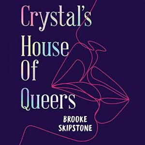 Crystals House of Queers