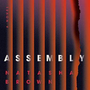 Assembly: A Novel