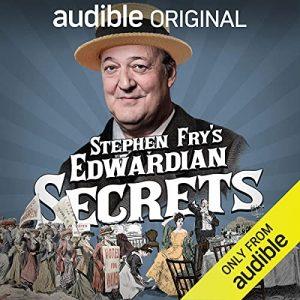 Stephen Frys Edwardian Secrets