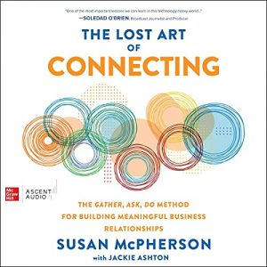 The Lost Art of Connecting