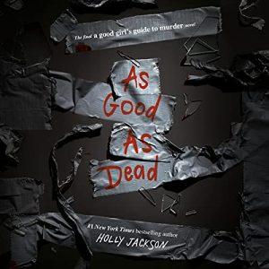 As Good as Dead: A Good Girls Guide to Murder