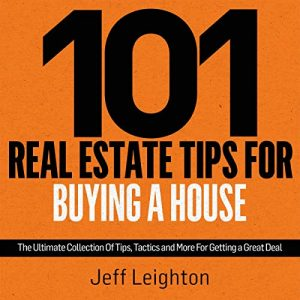 101 Real Estate Tips for Buying a House