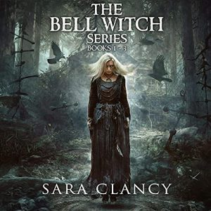 The Bell Witch Series Books 1-3