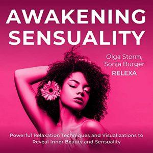Awakening Sensuality