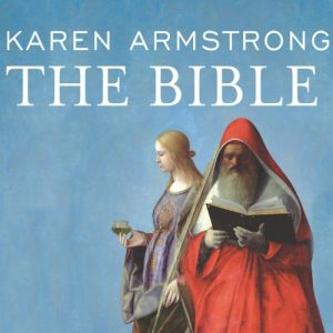 The Bible: A Biography