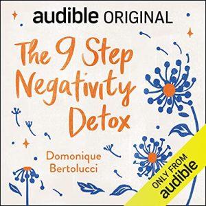 The 9 Step Negativity Detox